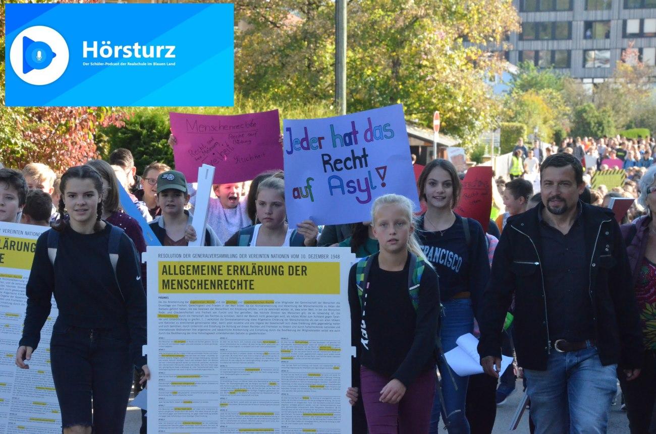 #hörsturz Schüler-Podcast Folge 13: Menschenrechtsdemo der Realschule im Blauen Land